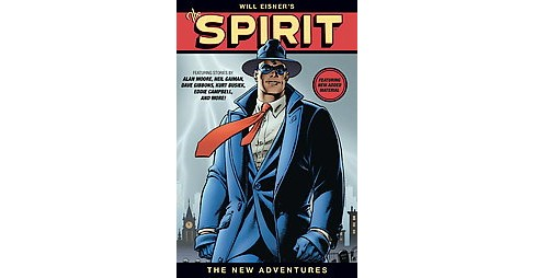 Will Eisner's the Spirit : The New Adventures (Hardcover) (Alan Moore) - image 1 of 1