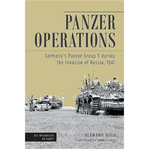 Panzer Operations - (Die Wehrmacht Im Kampf) by  Hermann Hoth (Paperback) - image 1 of 1