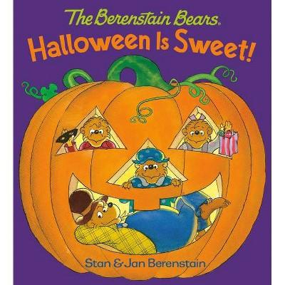 Halloween Is Sweet (the Berenstain Bears)- by Stan Berenstain & Jan Berenstain (Board Book)