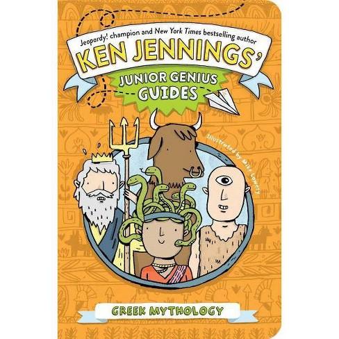 Greek Mythology - (Ken Jennings Junior Genius Guides) by Ken Jennings  (Paperback)