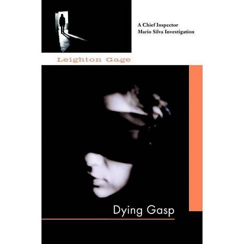 Dying Gasp - (Soho Crime) by  Leighton Gage (Paperback) - image 1 of 1