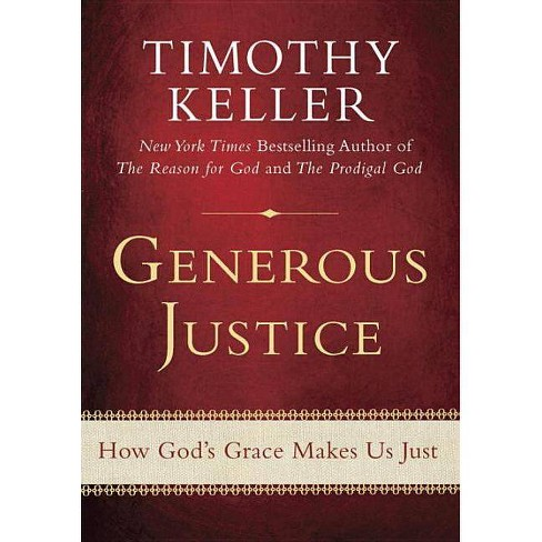 Generous Justice - by  Timothy Keller (Hardcover) - image 1 of 1