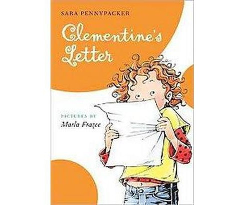 Clementine's Letter (Clementine) (Reprint) (Paperback) by Sara Pennypacker - image 1 of 1