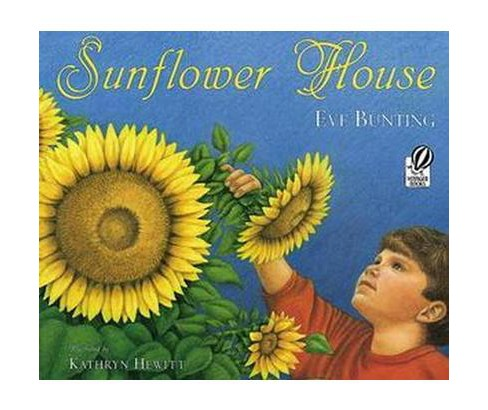 Sunflower House (Paperback) (Eve Bunting) - image 1 of 1