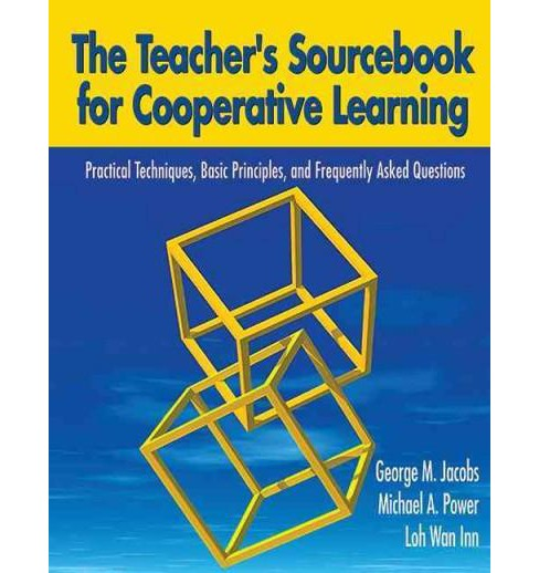 Teacher's Sourcebook for Cooperative Learning : Practical Techniques, Basic Principles, and Frequently - image 1 of 1