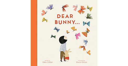 Dear Bunny (School And Library) (Katie Cotton) - image 1 of 1