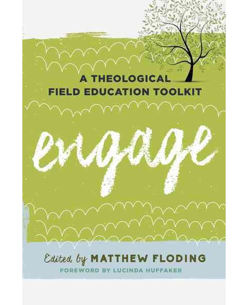 Engage : A Theological Field Education Toolkit (Paperback) - image 1 of 1