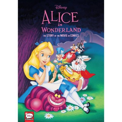 Disney Alice in Wonderland: The Story of the Movie in Comics - (Hardcover)