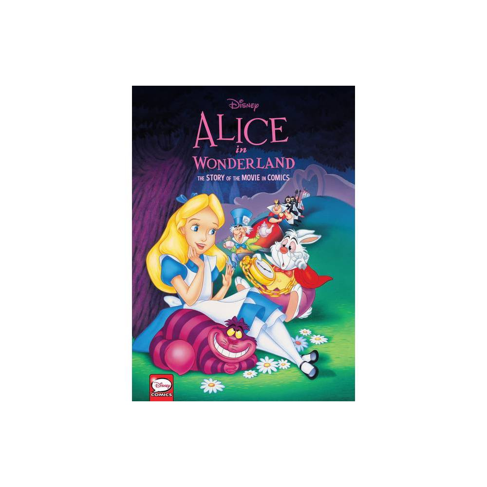 Disney Alice In Wonderland The Story Of The Movie In Comics Hardcover