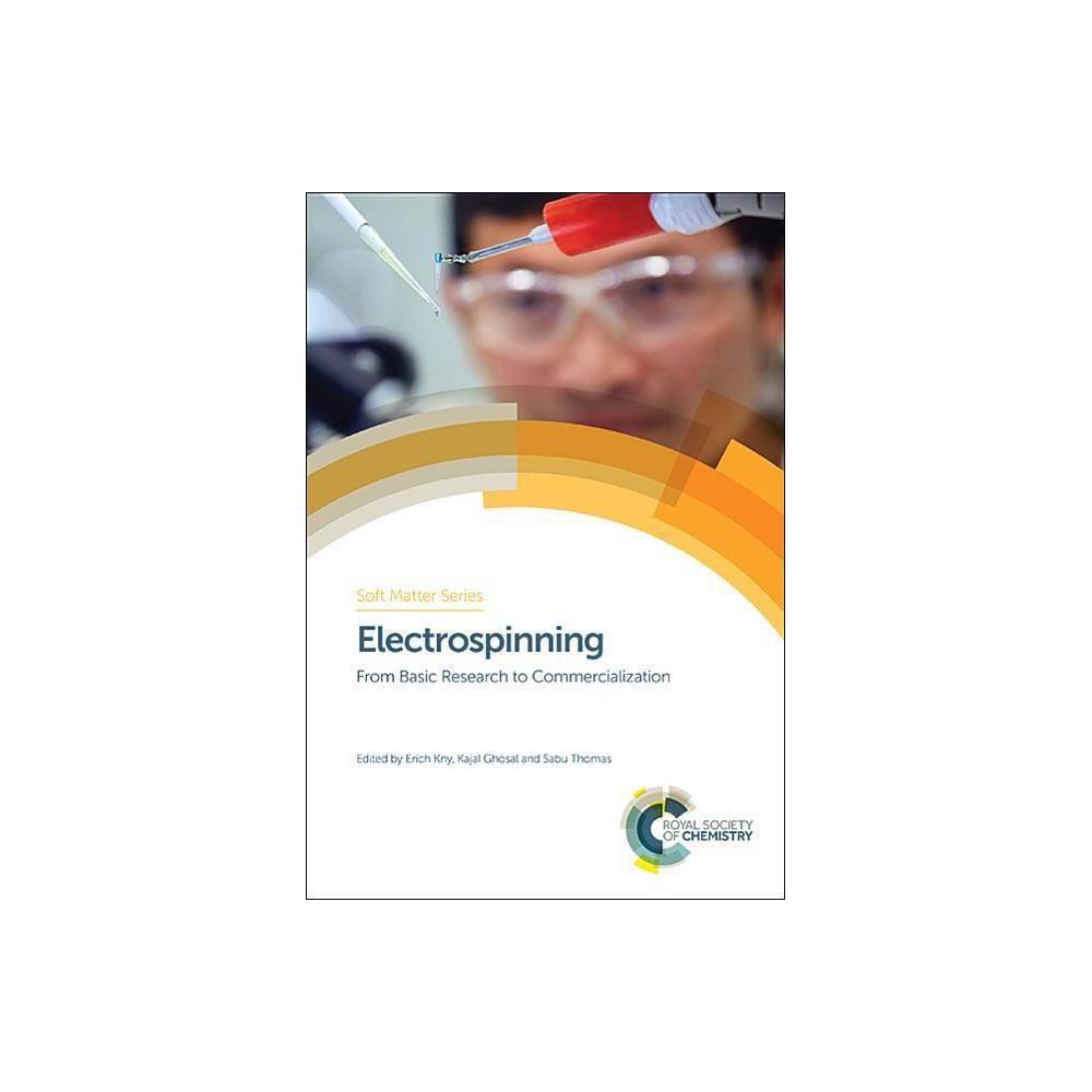 Electrospinning - (Soft Matter) (Hardcover)