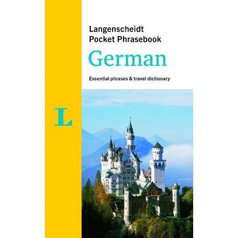 Langenscheidt Pocket Phrasebook German - (Langenscheidt Pocket Phrasebooks) 2 Edition (Paperback) - image 1 of 1