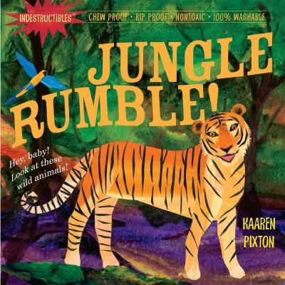 Jungle, Rumble! - (Indestructibles)by Kaaren Pixton (Paperback)