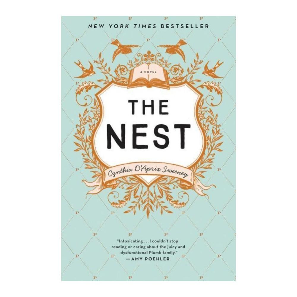 The Nest (Hardcover) (Cynthia D'Aprix Sweeney)