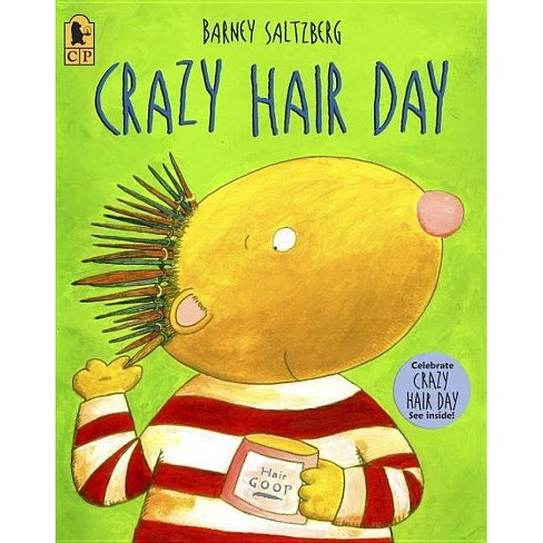 Crazy Hair Day - by  Barney Saltzberg (Paperback) - image 1 of 1