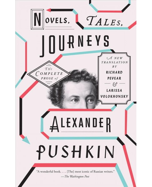 Novels, Tales, Journeys : The Complete Prose of Alexander Pushkin -  Reprint (Paperback) - image 1 of 1