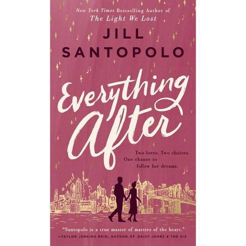 Everything After - by  Jill Santopolo (Hardcover) - image 1 of 1