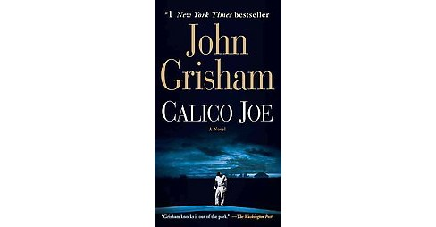 Calico Joe (Paperback) by John Grisham - image 1 of 1