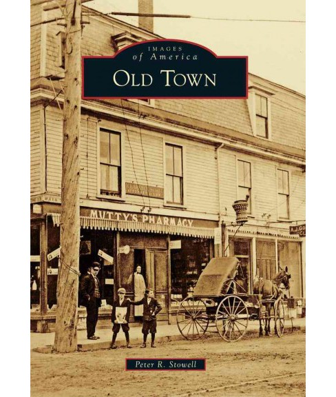 Old Town (Paperback) (Peter R. Stowell) - image 1 of 1
