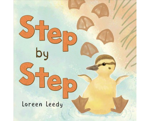 Step by Step -  by Loreen Leedy (Hardcover) - image 1 of 1