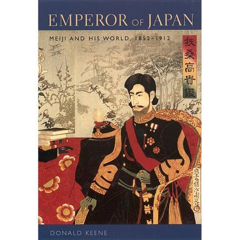 Emperor of Japan - by  Donald Keene (Paperback) - image 1 of 1