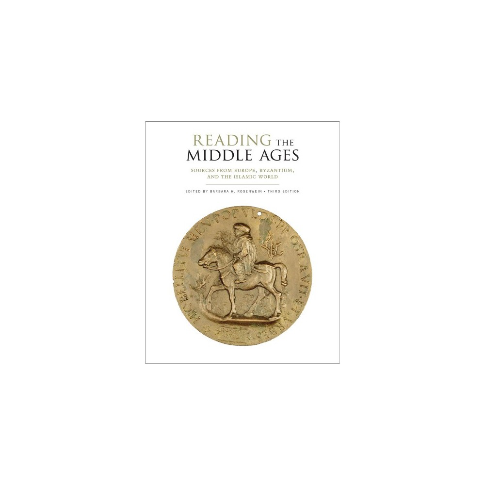 Reading the Middle Ages : Sources from Europe, Byzantium, and the Islamic World - 3 (Paperback)
