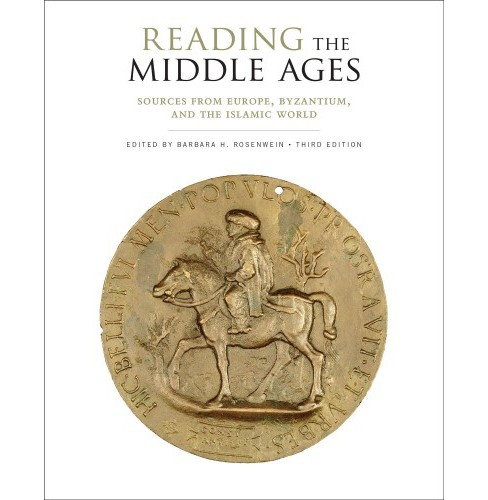 Reading the Middle Ages : Sources from Europe, Byzantium, and the Islamic World -  (Paperback) - image 1 of 1