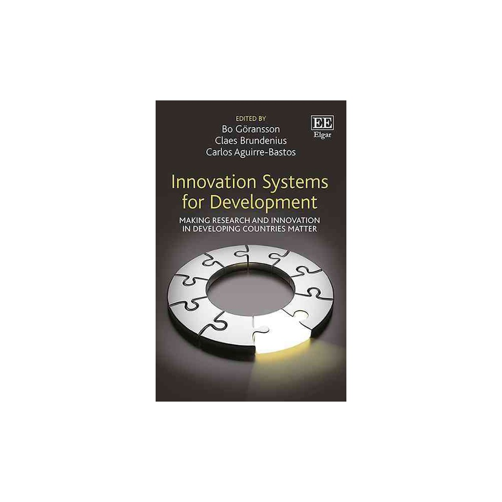 Innovation Systems for Development : Making Research and Innovation in Developing Countries Matter