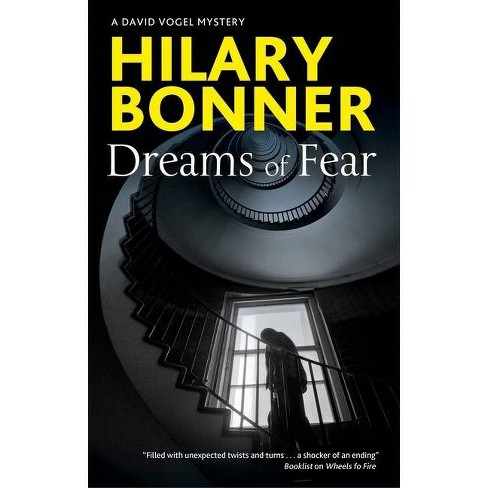 Dreams of Fear - (David Vogel Mystery) by  Hilary Bonner (Hardcover) - image 1 of 1