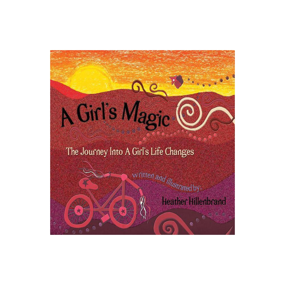 A Girl S Magic By Heather Hillenbrand Paperback