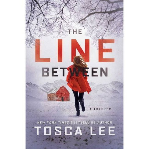 The Line Between - by  Tosca Lee (Paperback) - image 1 of 1