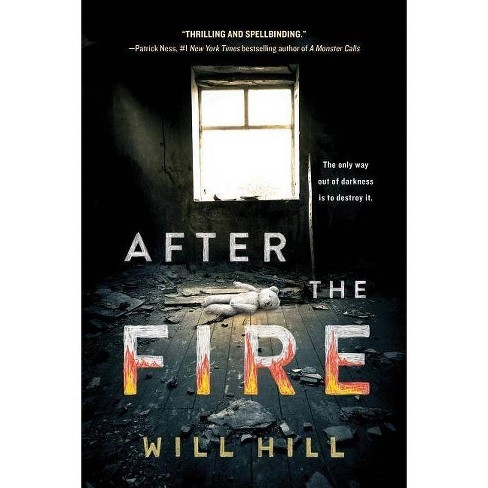 After the Fire - by  Will Hill (Paperback) - image 1 of 1