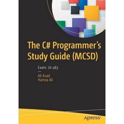 The C# Programmer's Study Guide (McSd) - by  Ali Asad & Hamza Ali (Paperback) - image 1 of 1