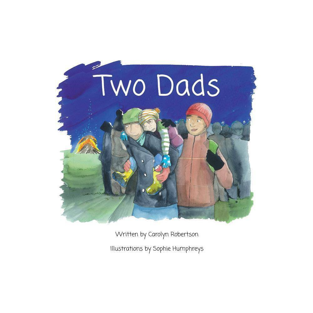 Two Dads By Carolyn Robertson Paperback
