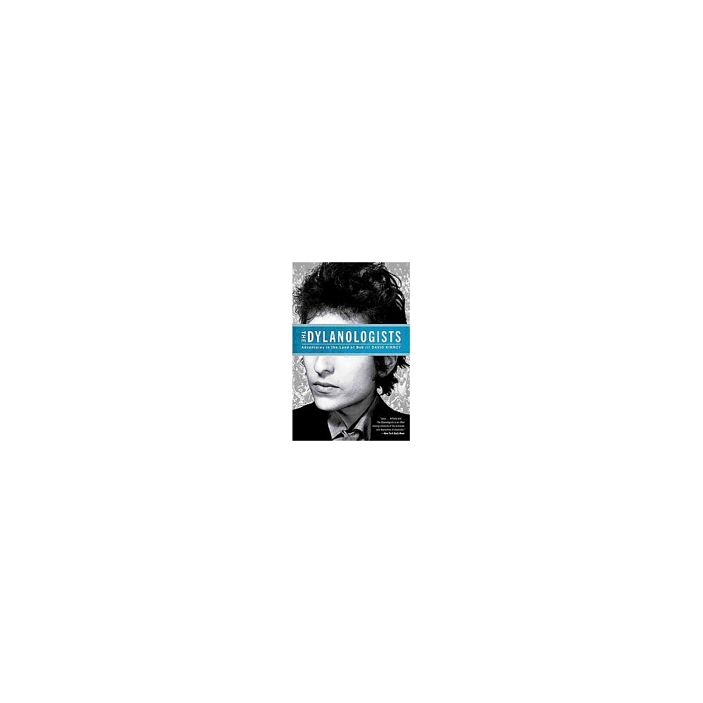 The Dylanologists (Paperback)