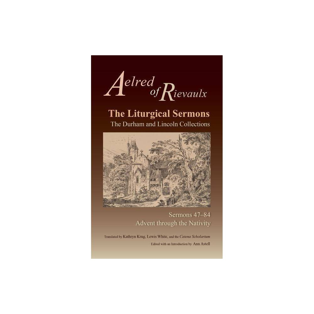 The Liturgical Sermons Volume 80 Cistercian Fathers By Aelred Of Rievaulx Paperback