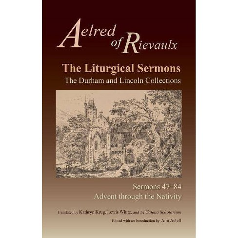 The Liturgical Sermons - (Cistercian Fathers) by  Aelred of Rievaulx (Paperback) - image 1 of 1