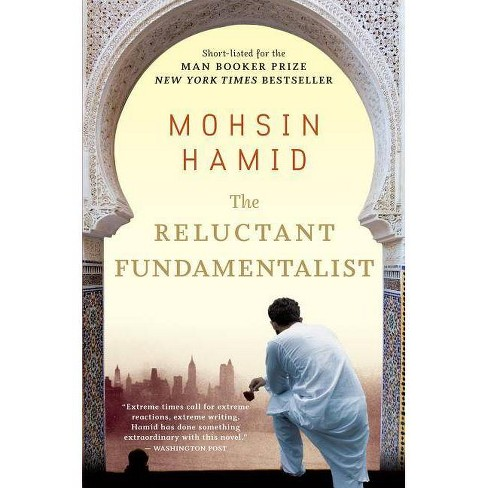 The Reluctant Fundamentalist - by  Mohsin Hamid (Paperback) - image 1 of 1