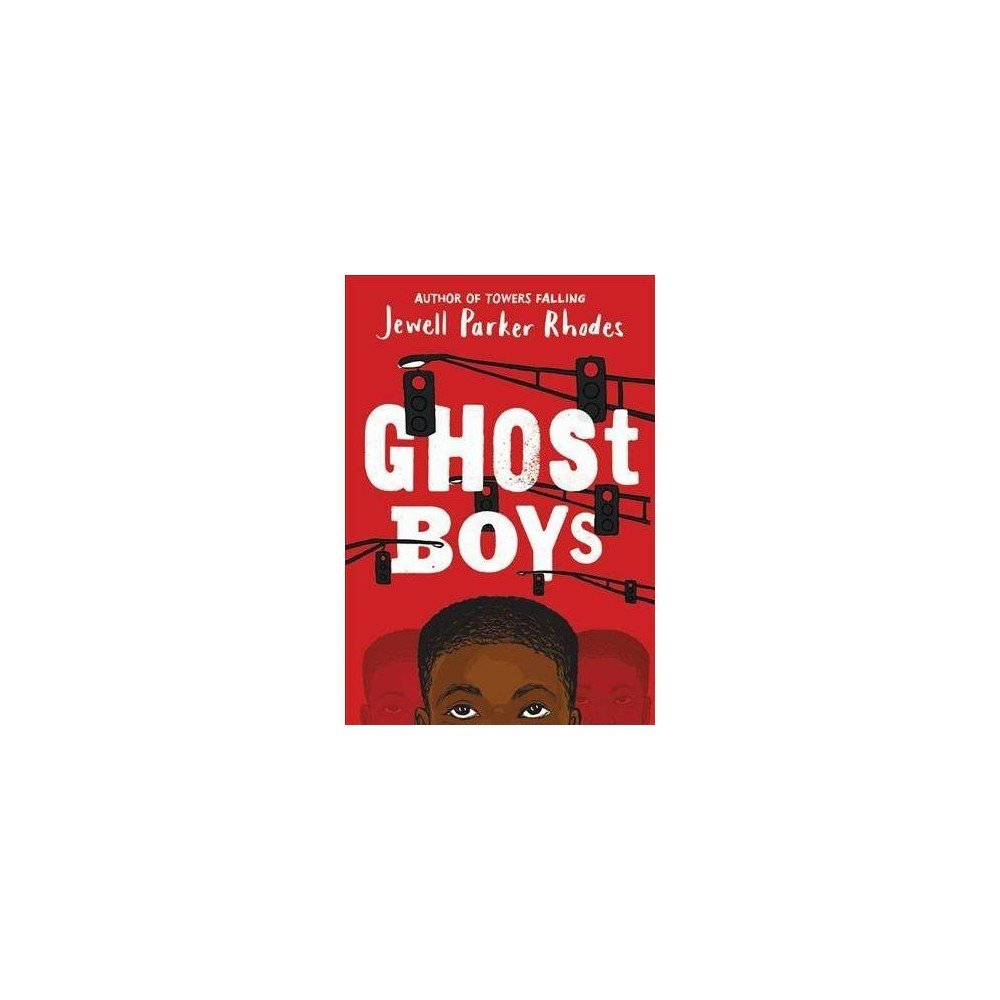 Ghost Boys - Reprint by Jewell Parker Rhodes (Paperback)