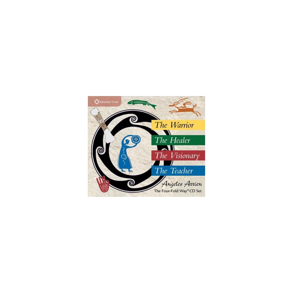Four-Fold Way CD Set : The Warrior, the Healer, the Visionary, the Teacher (CD/Spoken Word) (Angeles