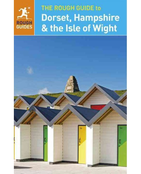 Rough Guide to Dorset, Hampshire & the Isle of Wight (Paperback) (Matthew Hancock & Amanda Tomlin) - image 1 of 1