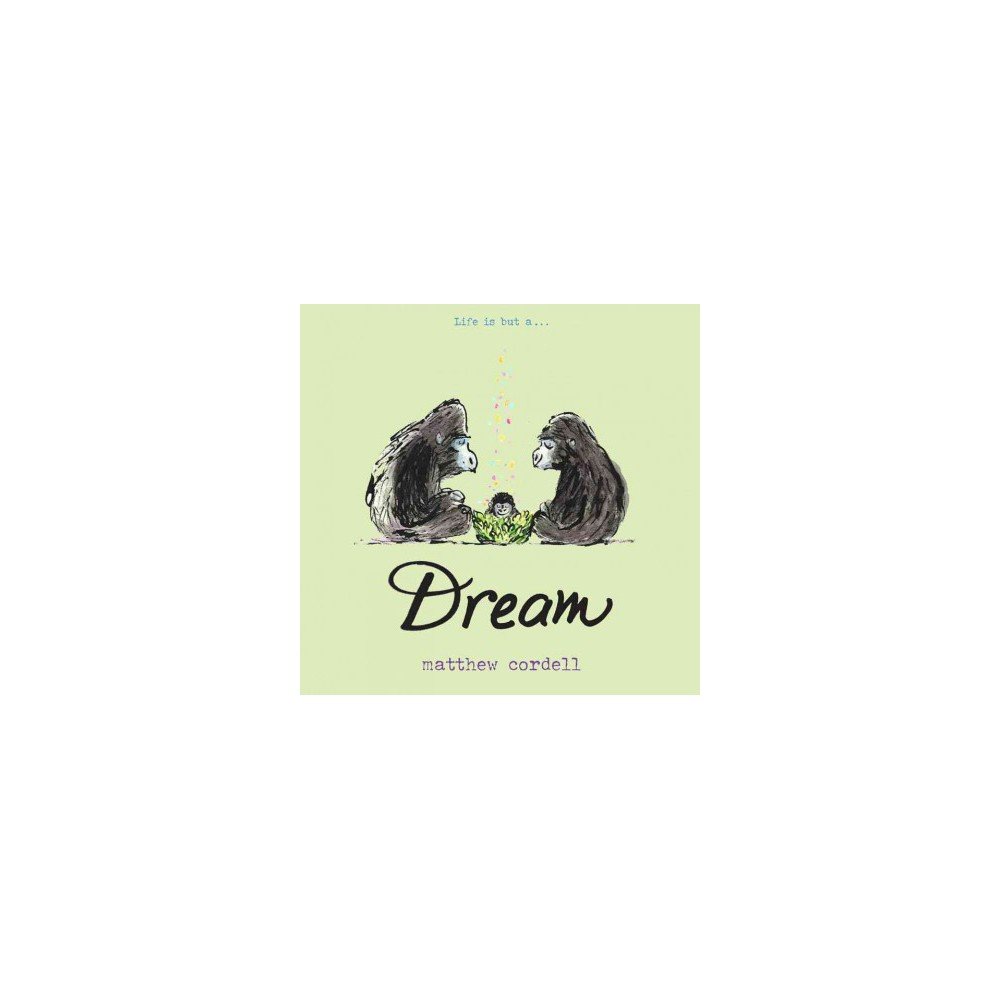 Dream - (Wish) by Matthew Cordell (Hardcover)