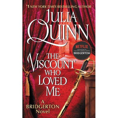 The Viscount Who Loved Me - (Bridgertons, 2) by Julia Quinn (Paperback)