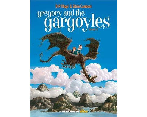 Gregory and the Gargoyles 3 -  (Gregory and the Gargoyles) by D-p Filippi (Hardcover) - image 1 of 1