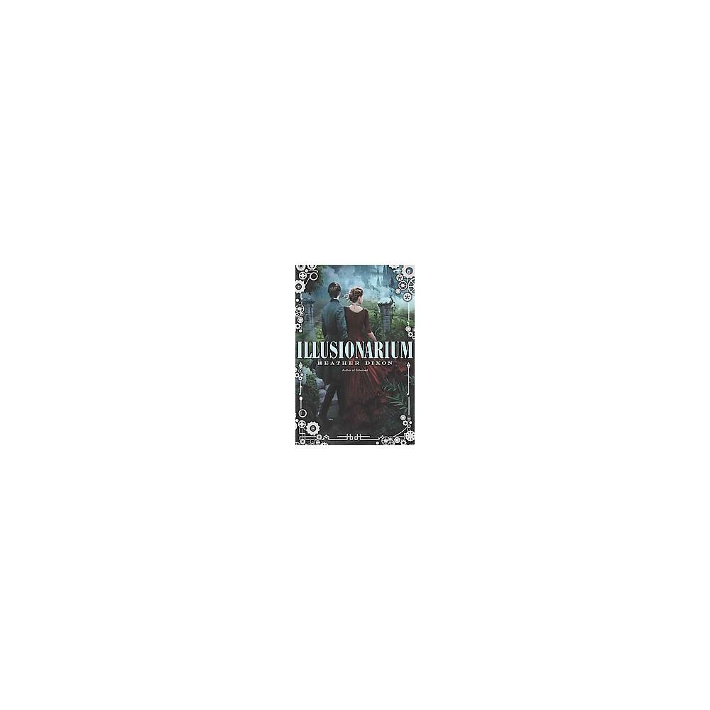 Illusionarium (Hardcover) (Heather Dixon)