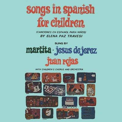 Martita Rojas - Songs in Spanish for Children (CD)