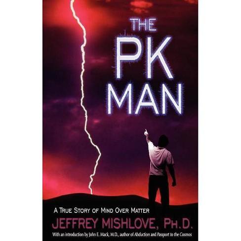 The Pk Man - by  Jeffrey Mishlove (Paperback) - image 1 of 1