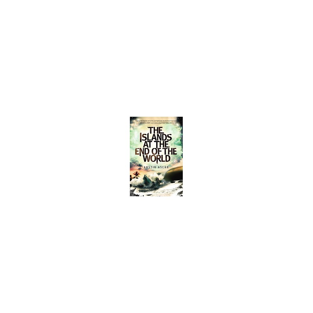 Islands at the End of the World (Reprint) (Paperback) (Austin Aslan)