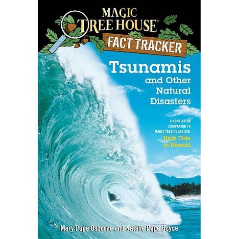 Tsunamis and Other Natural Disasters - (Magic Tree House Fact Tracker) (Paperback) - image 1 of 1