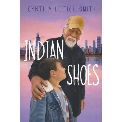 Indian Shoes - by  Cynthia L Smith (Paperback)