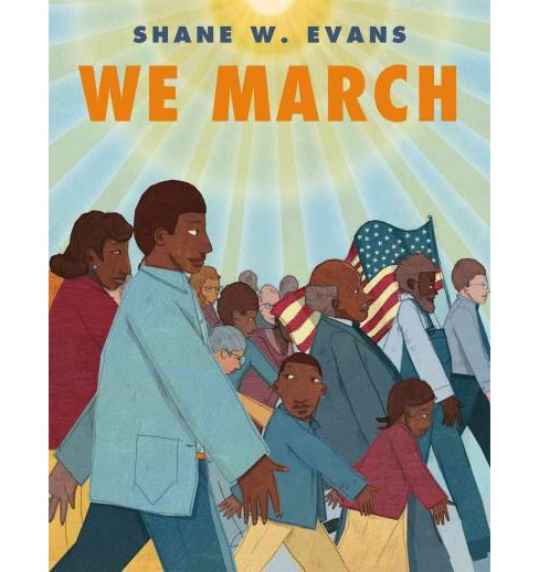 We March (Paperback) (Shane W. Evans) - image 1 of 1